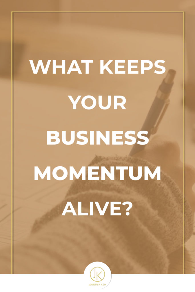 What keeps your business momentum alive?.001